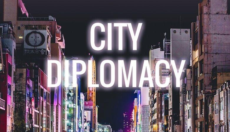 تعریف و مثال دیپلماسی شهری